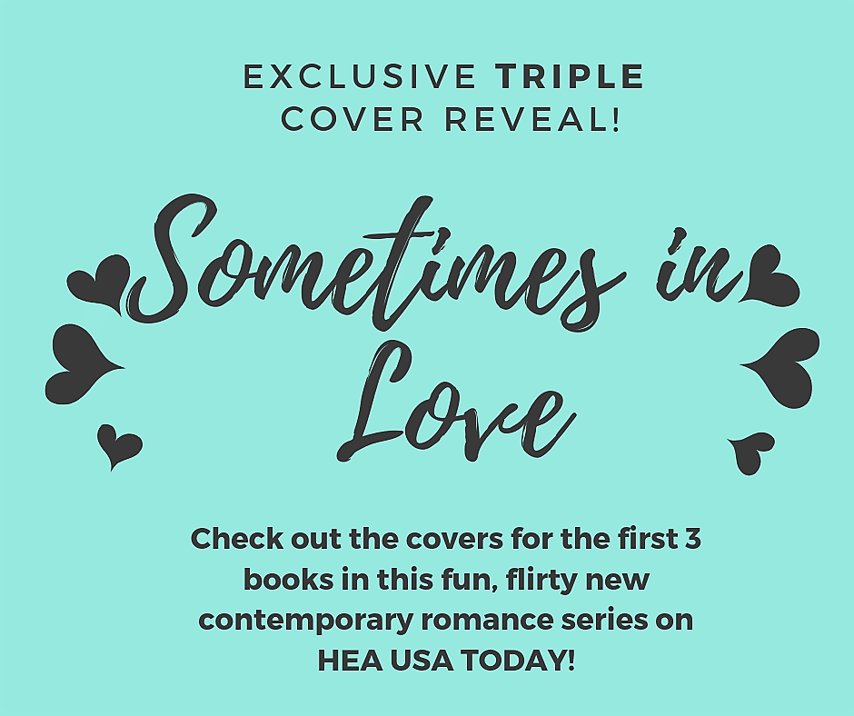 Sometimes in Love triple cover reveal